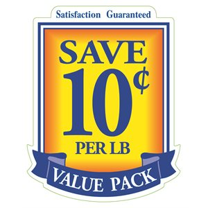 VALUE PACK SAVE 10 CENTS PER LB