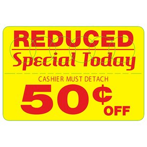 REDUCED SPECIAL TODAY 50 CENT OFF COUPON